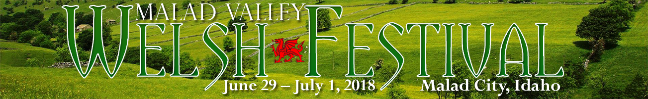 Malad Valley Welsh Festival, June 29 - July 1, 2018